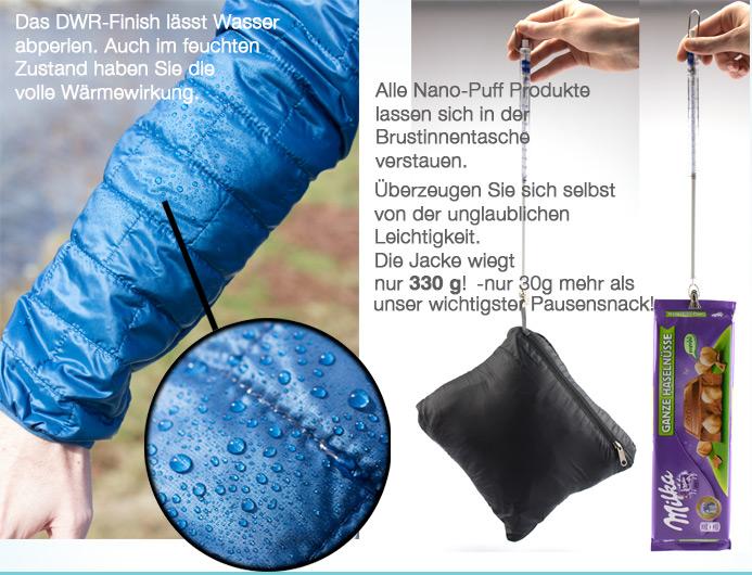 Nano Puff Produkte sind extem komprimierbar, trocknen schnell und sind sehr leicht.